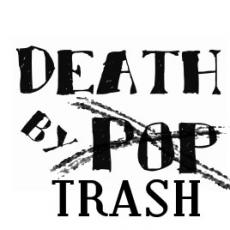 Death by Trash