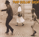 Two Dollar Bash s/t (Cannery Row Records / Pool Music)