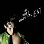 The World Domination – Heat (1st Decade / SPV)