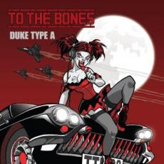 To The Bones – Duke Type A