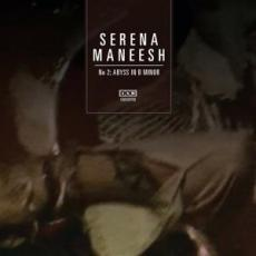 Serena Maneesh – Abyss in B Minor