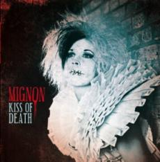 Mignon – Kiss of Death
