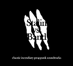 Stalin vs. Band – Chaotic Incendiary Prog-punk Soundtracks (kein Label)