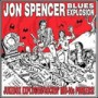 The Jon Spencer Blues Exposion – Jukebox Explosion (In The Red / 2007)