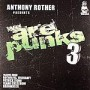 Anthony Rother presents V/A &#8211; We are Punks 3