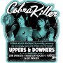 "Cobra Killer: neues Album ""Uppers and Downers"""