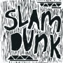 Slam Dunk – Shivers